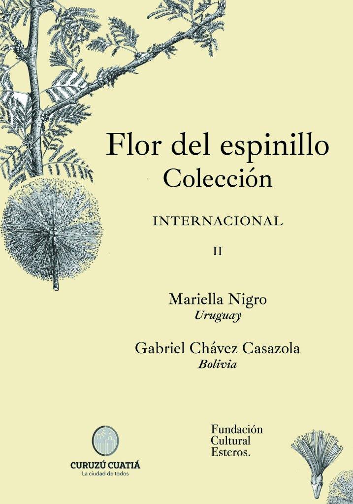 Colección Flor del Espinillo II Mariella Nigro - Gabriel Chávez Casazola