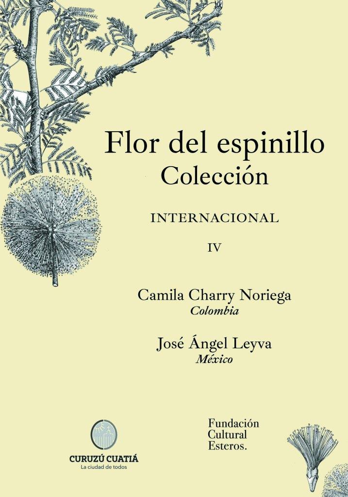 Colección Flor del Espinillo IV Camila Charry Noriega - José Ángel Leyva