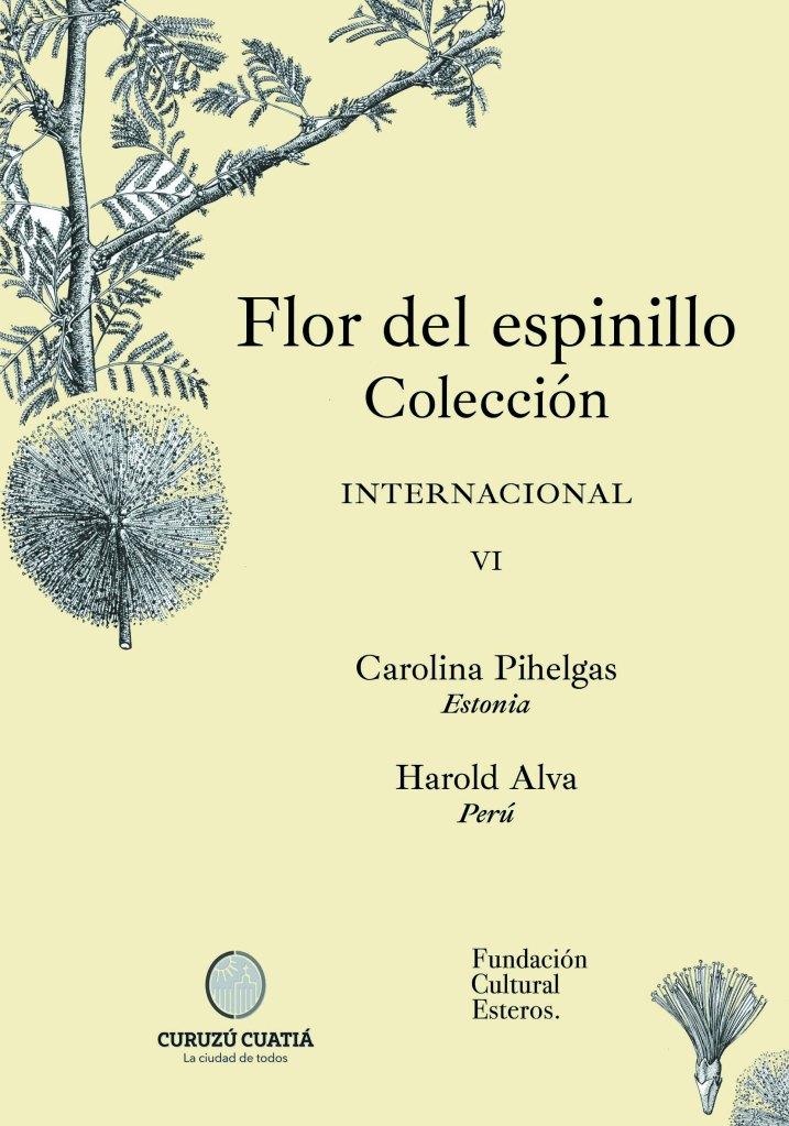 Colección Flor del Espinillo VI Carolina Pihelgas - Harold Alva