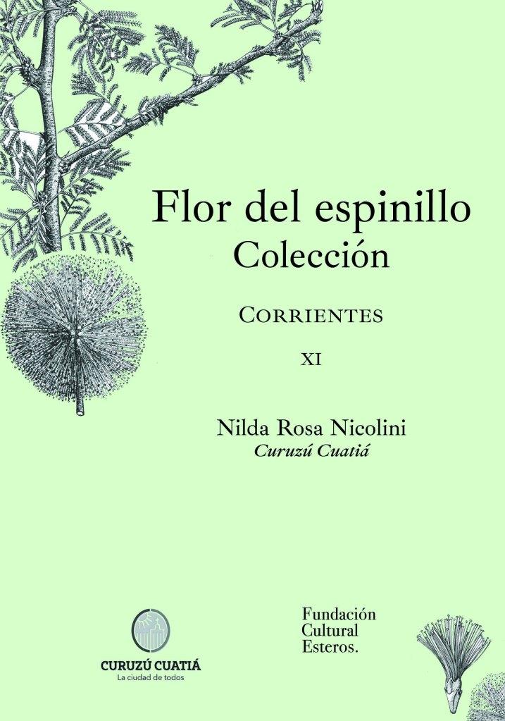 Colección Flor del Espinillo XI Nilda Rosa Nicolini