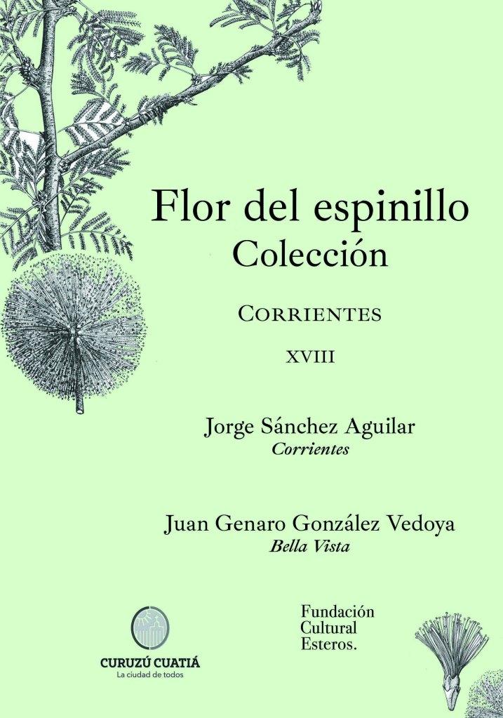 Colección Flor del Espinillo XVIII Jorge Sánchez Aguilar - Juan Genaro González Vedoya
